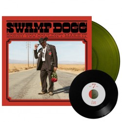 Swamp Dogg - Sorry You Couldn't Make It (LTD Swamp Green Vinyl)