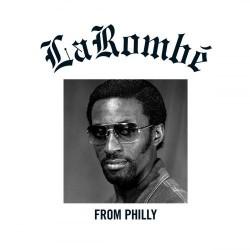 LaRombe Baker - From Philly