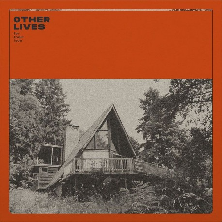 Other Lives - For Their Love (LTD Clear Vinyl)