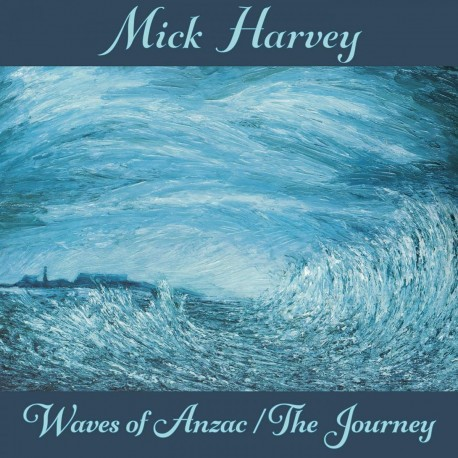 Mick Harvey - Waves Of Anzac / The Journey Soundtracks (Clear Vinyl)