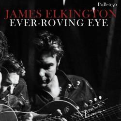 James Elkington - Ever-Roving Eye (Green Vinyl)