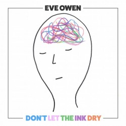 Eve Owen - Don`t Let The Ink Dry