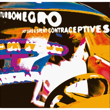 Turbonegro - Hot Cars & Spent Contraceptives (Orange with Black Splatter Vinyl)