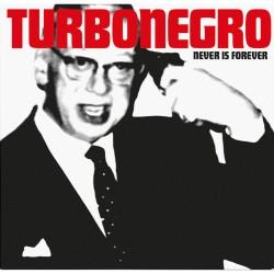Turbonegro - Never Is Forever (White with Red Splatter Vinyl)