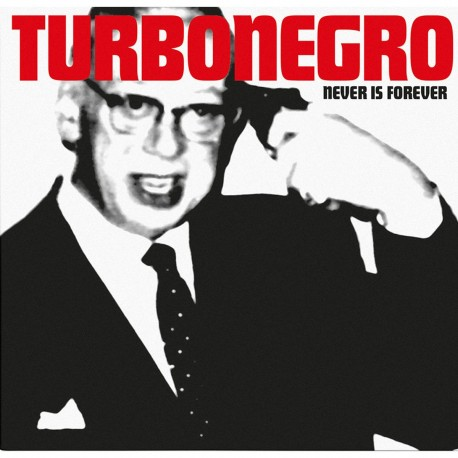 Turbonegro - Never Is Forever (White with Red Splatter Vinyl)