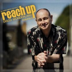 DJ Andy Smith - Reach Up: Disco Wonderland Volume 2