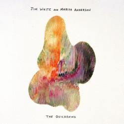 Jim White & Marisa Anderson - The Quickening