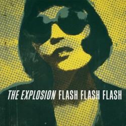 The Explosion - Flash Flash Flash (Clear Vinyl)