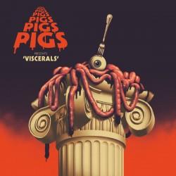 Pigs Pigs Pigs Pigs Pigs Pigs Pigs - Viscerals (Blood & Guts Vinyl)