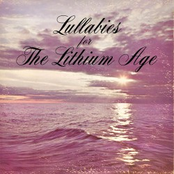 Snog - Lullabies For The Lithium Age