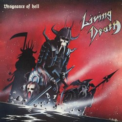 Living Death - Vengeance Of Hell (LTD Red Vinyl)
